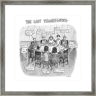 Title: The Last Thanksgiving. Family Seated Framed Print by Roz Chast