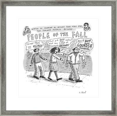 Title: Watch In Horror As Before Your Very Eyes Framed Print by Roz Chast