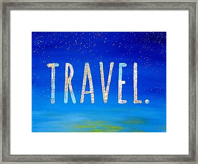 Travel Word Art Framed Print by Michelle Eshleman