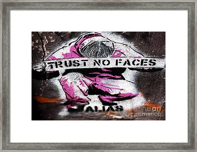 Trust No Faces Framed Print by John Rizzuto