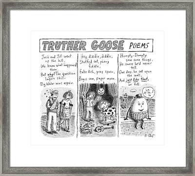 Truther Goose Poems -- A Triptych Of Mother Goose Framed Print by Roz Chast