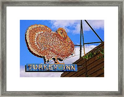 Turkey Inn Framed Print by Ron Regalado