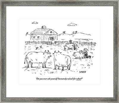 Two Cows On A Farm Talking Framed Print by David Sipress