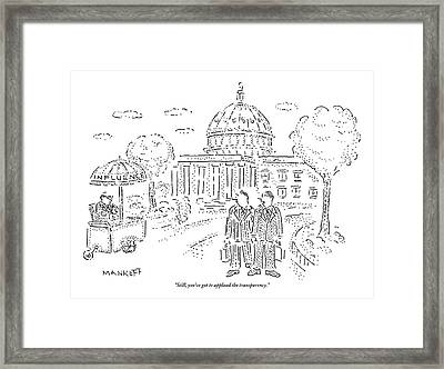 Two Men Speak In Front Of The Capitol And Look Framed Print by Robert Mankoff