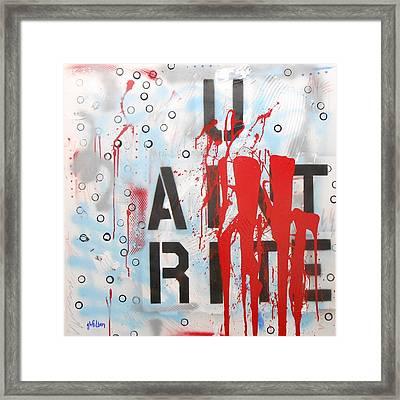 U Aint Rite Framed Print by Gh FiLben
