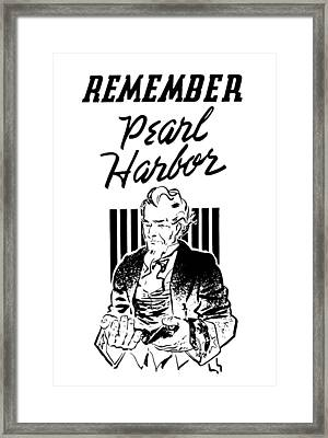 Uncle Sam - Remember Pearl Harbor  Framed Print by War Is Hell Store