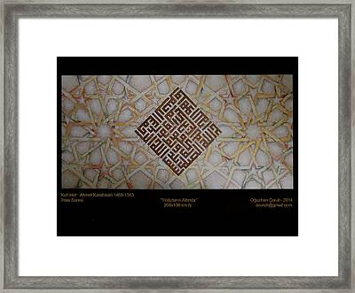 under the star - IHLAS Kur'an Framed Print by Oguzhan  Coruh