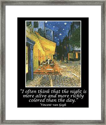 Van Gogh Motivational Quotes - Cafe Terrace At Night Framed Print by Jose A Gonzalez Jr