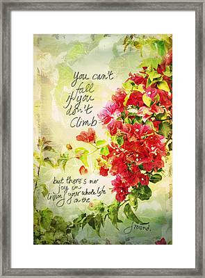 Vintage Bougainvillea With Inspirational Quote Framed Print by Marianne Campolongo