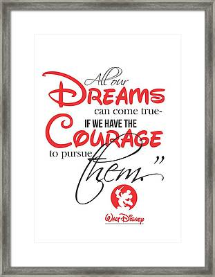 Walt Disney Quote Typography Framed Print by Lab No 4 - The Quotography Department