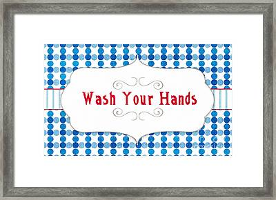 Wash Your Hands Sign Framed Print by Linda Woods