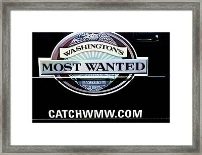 Washington's Most Wanted Framed Print by Tikvah's Hope