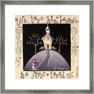 We Love Him Framed Print by Catherine Holman