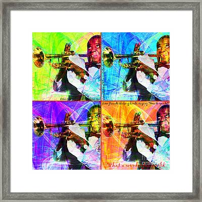 What A Wonderful World Louis Armstrong 20141218 Four Framed Print by Wingsdomain Art and Photography