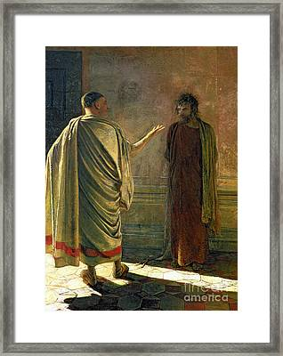What Is Truth    Christ And Pilate Framed Print by Nikolai Nikolaevich Ge