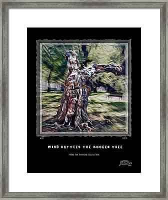 Wind Rattles The Booger Tree Framed Print by Joe Paradis