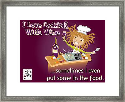 Wine Not Girl - Cooking With Wine Framed Print by Andrea Ribeiro