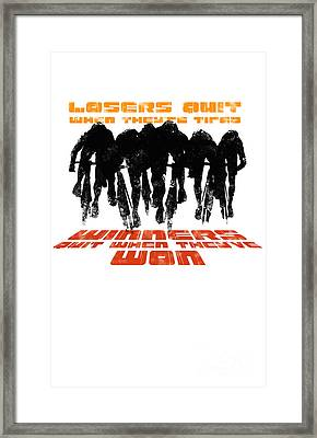 Winners And Losers Cycling Motivational Poster Framed Print by Sassan Filsoof