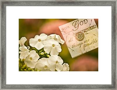 With God All Things Are Possible Framed Print by Trish Tritz