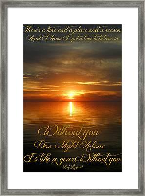 Without You Framed Print by Cyryn Fyrcyd