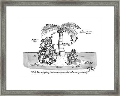 Woman Says To Man On A Small Island. Woman Framed Print by Farley Katz