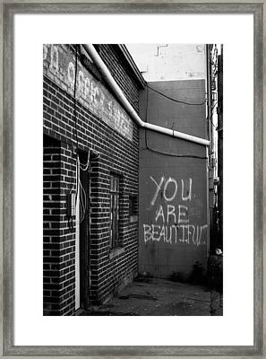 You Are Beautiful Framed Print by Nathan Hillis