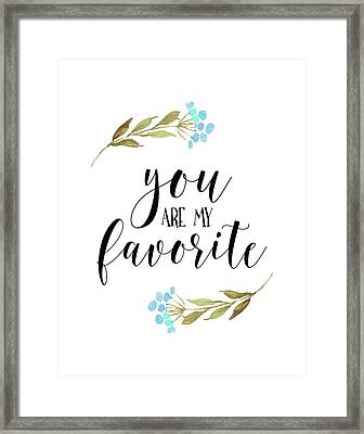 You Are My Favorite Floral Framed Print by Tara Moss