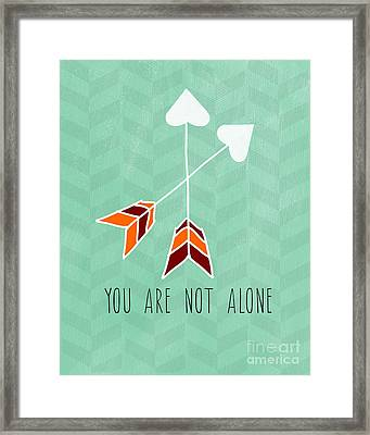 You Are Not Alone Framed Print by Linda Woods