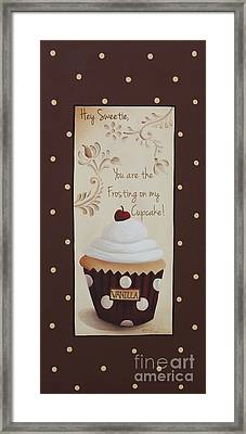 You Are The Frosting On My Cupcake Framed Print by Catherine Holman