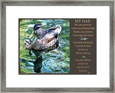 My Dad Framed Print by Debra     Vatalaro