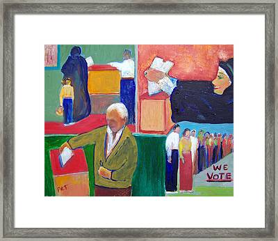 We Vote Framed Print by Patricia Taylor