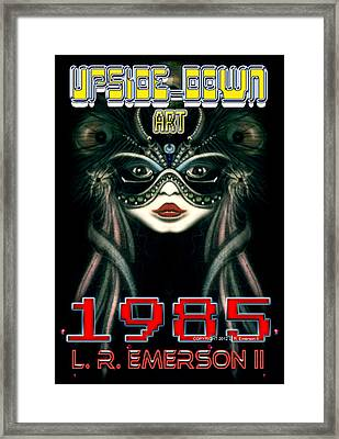1985 Upside Down Art Or Masg Art By L R Emerson II Framed Print by L R Emerson II