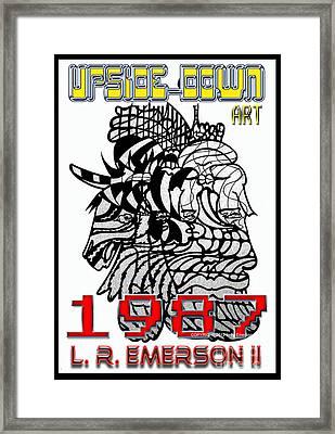 1987 Upside-down Art By Masg Artist L R Emerson II Framed Print by L R Emerson II