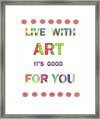 Quote Art Framed Print by Ricki Mountain