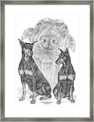 A Doberman Knows - Dobe Pinscher Art Print Framed Print by Kelli Swan