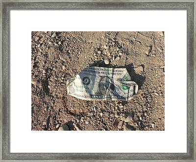 A Dollar Aint Worth Much Framed Print by Brian  Maloney