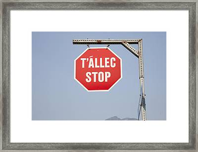 A Stop Sign In Ucwalmicwts Language Framed Print by Taylor S. Kennedy