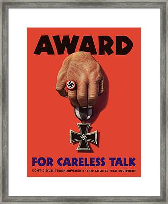 Award For Careless Talk - Ww2 Framed Print by War Is Hell Store