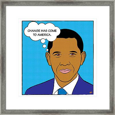 Barack Obama - Change Has Come To America Framed Print by Yvan Goudard