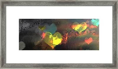 Be Love Framed Print by Gina Barkley