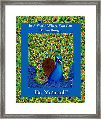 Be Yourself Framed Print by The Art With A Heart By Charlotte Phillips