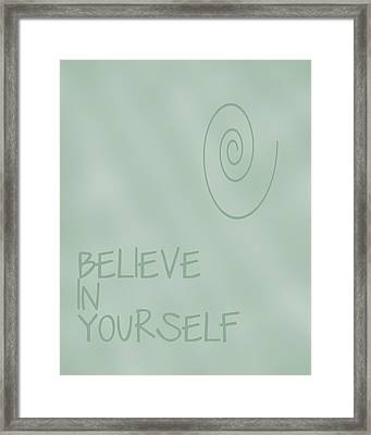Believe In Yourself Framed Print by Georgia Fowler