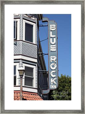 Blue Rock Inn - Larkspur California - 5d18498 Framed Print by Wingsdomain Art and Photography