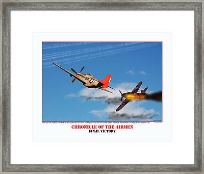 Chronicle Of The Airmen Final Victory Framed Print by Jerry Taliaferro