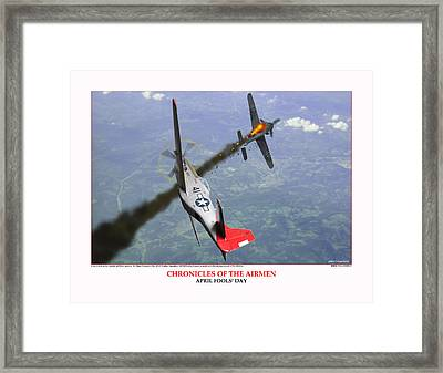 Chronicles Of The Airmen April Fools Day Framed Print by Jerry Taliaferro