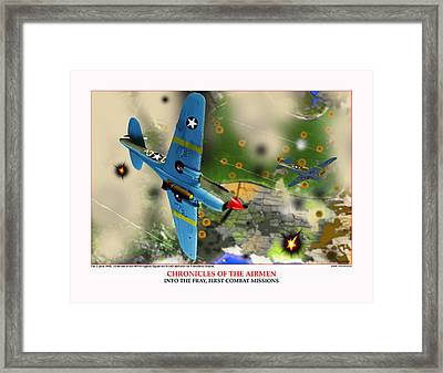 Chronicles Of The Airmen Into The Fray Framed Print by Jerry Taliaferro