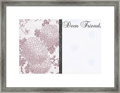 Dear Friend 3 Framed Print by Dana Vogel