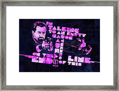 Deniro Heat Quote Framed Print by Jeff Steed