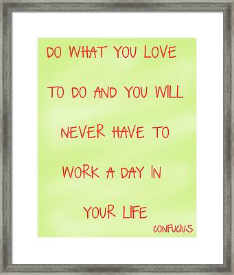 Do What You Love - Orange And Yellow Framed Print by Georgia Fowler