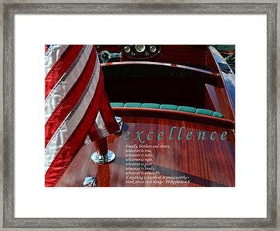 Motivational Posters Framed Print featuring the photograph Excellence by Michelle Calkins
